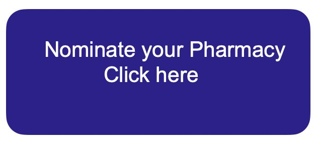 Nominate your Pharmacy - click here